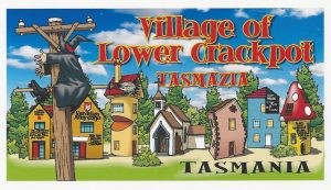 Tasmazia Tasmania Custom Design - Vilage of Lower Crackpot
